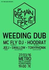 Affiche du concert Weeding Dub au Metro avec Swallow